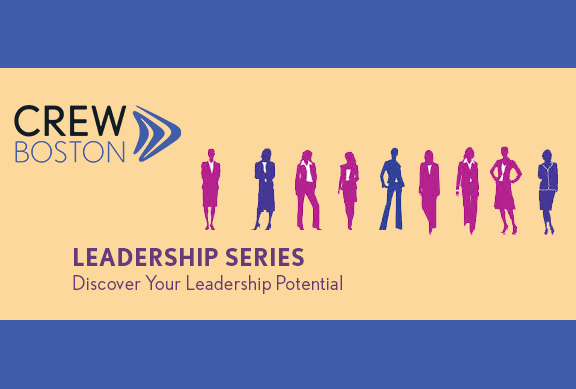 CREW Boston Announces 2020-2021 Leadership Series: Discover Your Leadership Potential